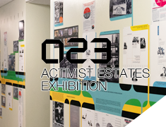 023 Activist Estates Exhibition
